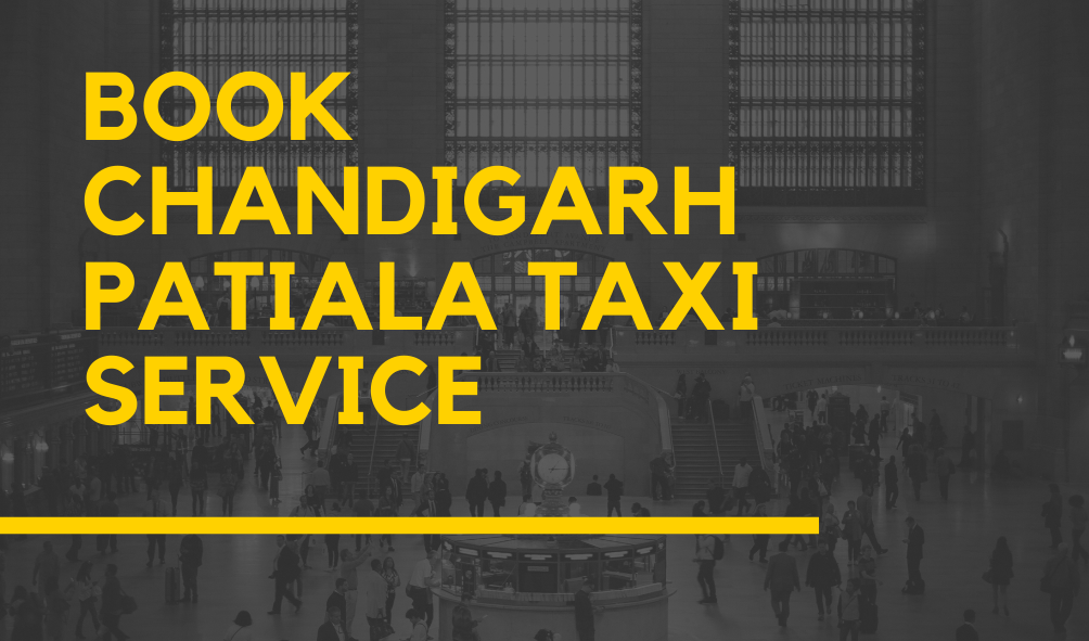 Book Chandigarh Patiala taxi Service